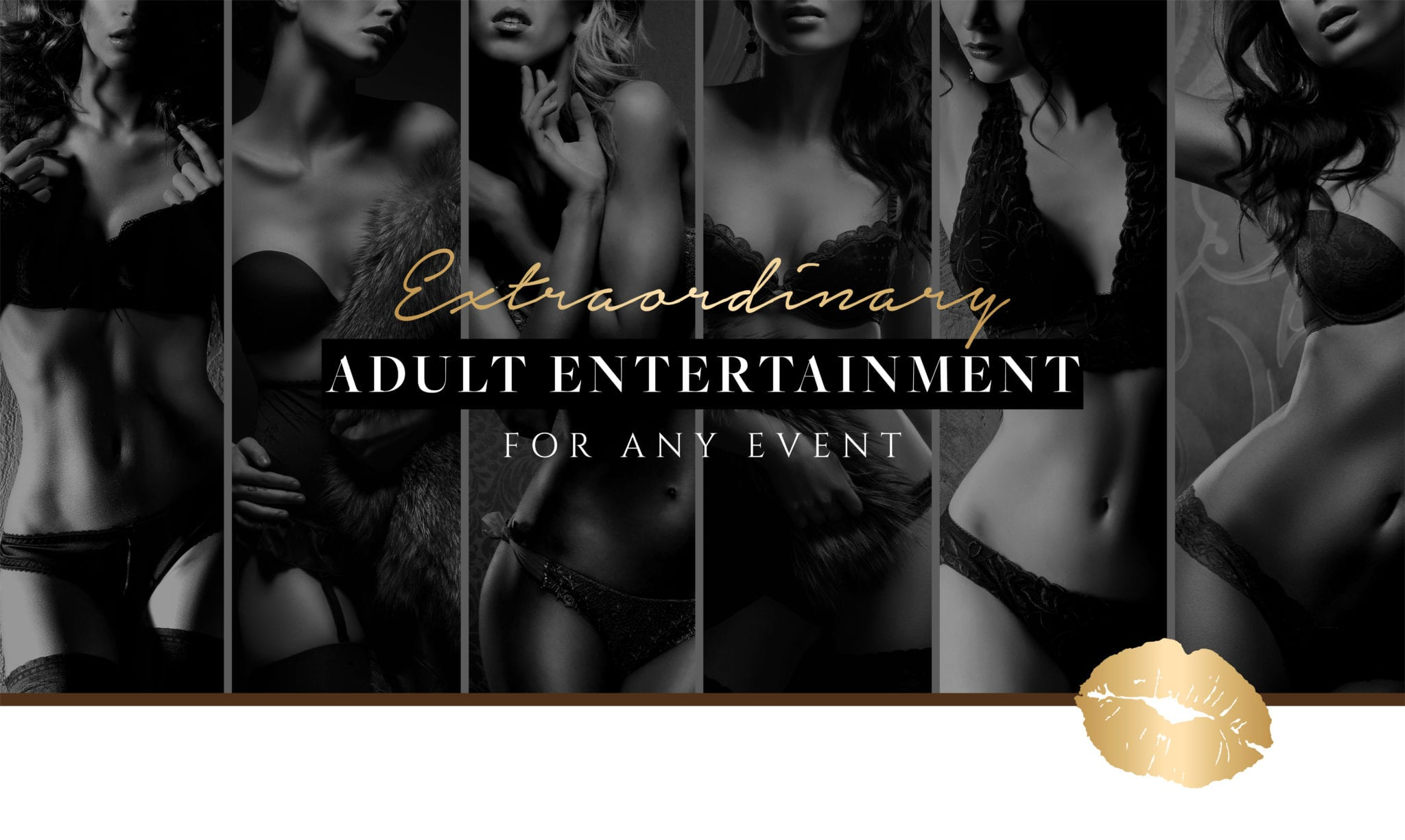 Extraordinary Adult Entertainment for any Event