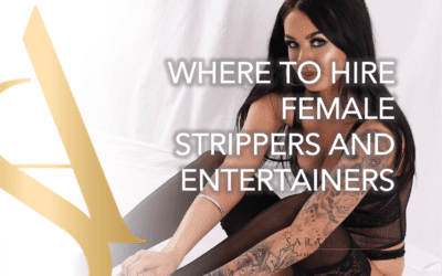 Where To Hire Female Strippers and Female Entertainers